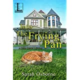 Into the Frying Pan: A Southern Cozy Mystery Full of Country Cooking (A Ditie Brown Mystery Book 2)