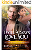 I Will Always Love You: BWWM Romance (Diana And Marty Book 3)