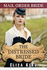 MAIL ORDER BRIDE: The Distressed Bride and the Drifter: Clean Historical Western Romance (Children of Laramie Book 7) Kindle Edition