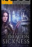 The Dragon Sickness (Alveria Dragon Akademy Book 2)