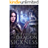The Dragon Sickness (Alveria Dragon Akademy Book 2)