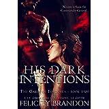 His Dark Intentions: A Dark, Dystopian Captive Romance. (The Gates of Fortorus Book 2)