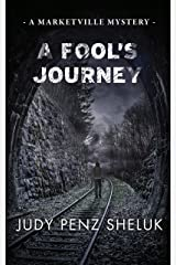 A Fool's Journey: A Marketville Mystery Kindle Edition