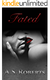 FATED (Fated series Book 1)