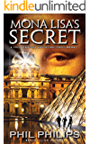 Mona Lisa's Secret: A Historical Fiction Mystery & Suspense Novel (Joey Peruggia Adventure Series Book 1)