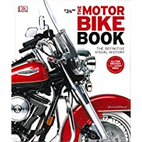 The Motorbike Book: The Definitive Visual History (Dk