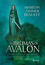 As Brumas de Avalon (Ciclo de Avalon Livro 1)