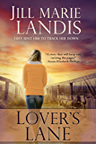 Lover's Lane (Twilight Cove Trilogy Book 1)