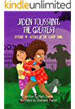 Jaden Toussaint, the Greatest Episode 4: Attack of the Swamp Thing