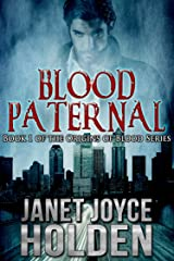 Blood Paternal (Origins of Blood Book 1) Kindle Edition