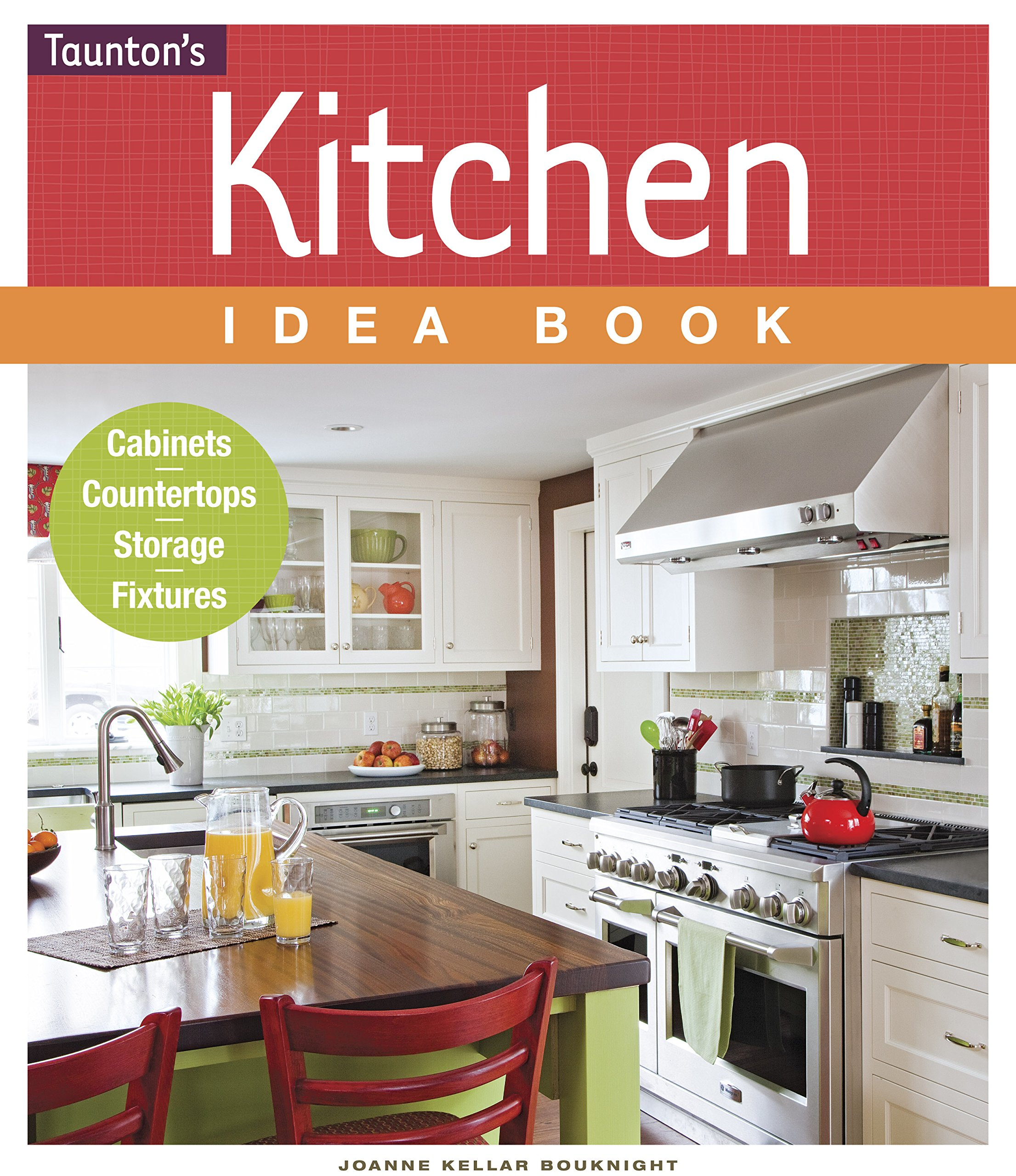 Kitchen Idea Book (Taunton Home Idea Books): Joanne Kellar ...