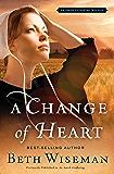 A Change of Heart: An Amish Gathering Novella