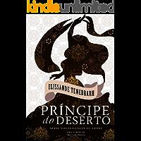 Príncipe do deserto (Novos Contos de Fadas Livro 3)