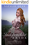 The Independent Bride: Mail Order Bride (Boulder Brides Book 2)