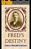 Fred's Destiny (Destiny Series Book 2)