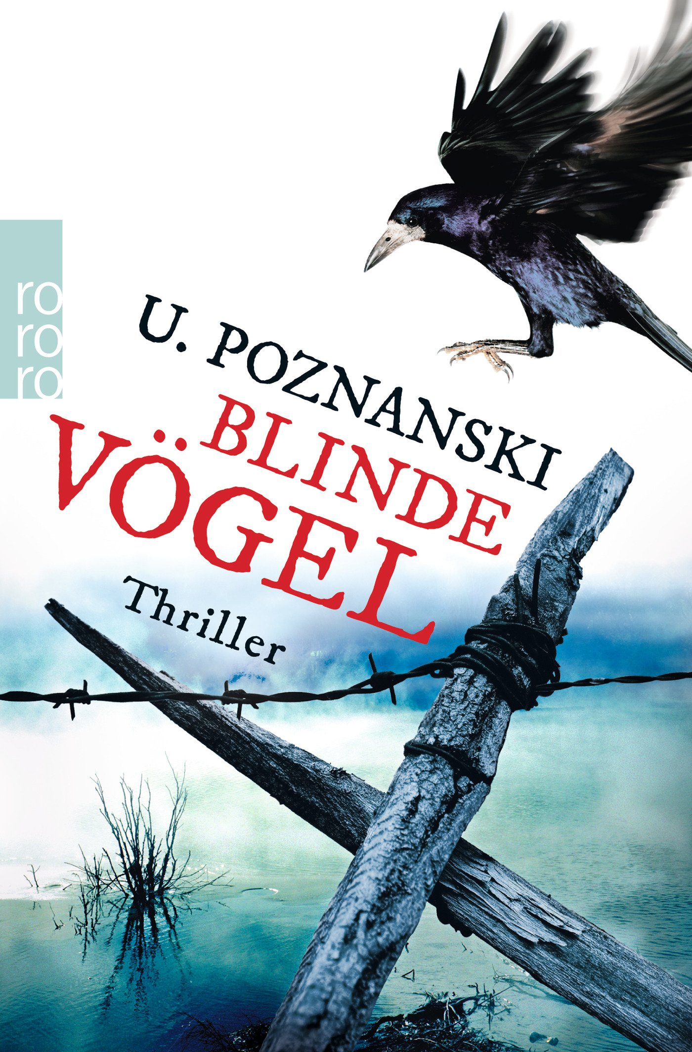 Blinde Vögel (Kaspary & Wenninger ermitteln, Band 2) Taschenbuch – 30. Januar 2015 Ursula Poznanski Rowohlt Taschenbuch 349925980X Belletristik / Kriminalromane