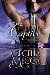 The Lord's Captive (Border Series Book 2) Kindle Edition