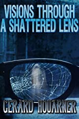 Visions Through a Shattered Lens Kindle Edition