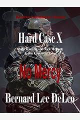 Hard Case 10: No Mercy (John Harding Series) Kindle Edition