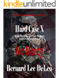 Hard Case 10: No Mercy (John Harding Series)