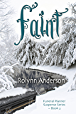 Faint (The Funeral Planner Suspense Series Book 3)