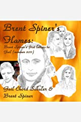 Brent Spiner's Flames: Brent Spiner's First Letters to Gail (Summer 2011) Audible Audiobook
