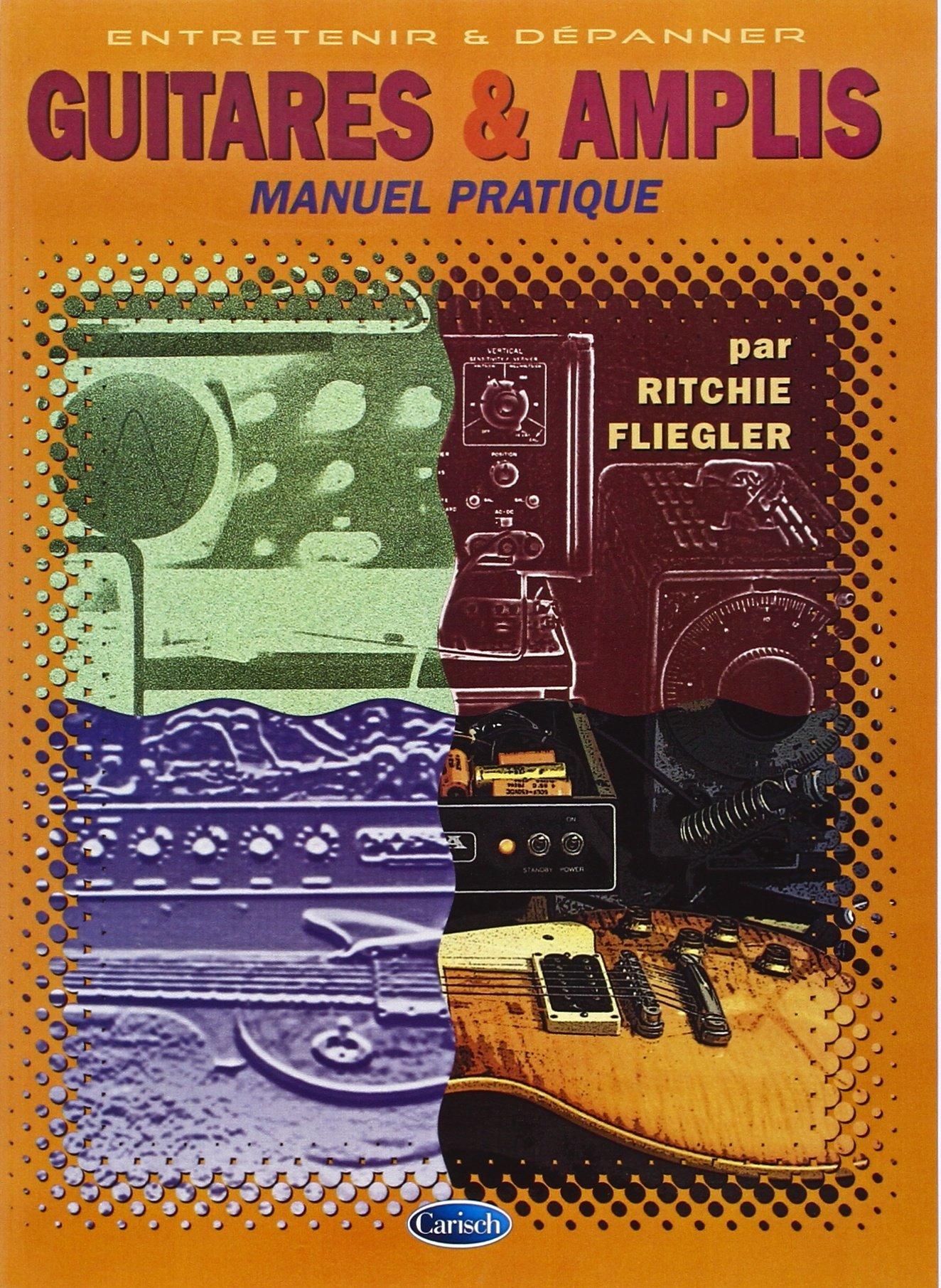 Fliegler Ritchie Guitares & Amplis Book French