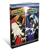 Pokémon Ultrasonne und Pokémon Ultramond - Das offizielle Lösungsbuch für die Alola-Region