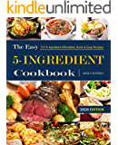 The Easy 5-Ingredient Cookbook #2020: 500 5-Ingredient Affordable, Quick & Easy Recipes.