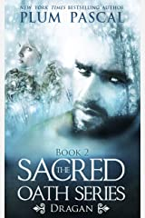 Dragan: A Reverse Harem Paranormal Romance (The Sacred Oath Series Book 2) Kindle Edition