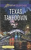 Texas Takedown (Love Inspired Suspense Large Print)