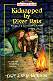 Kidnapped by River Rats (Trailblazer Books Book 1)