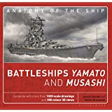 Battleships Yamato and Musashi (Anatomy of The Ship)