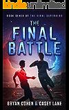 The Final Battle (The Viral Superhero Series Book 7)