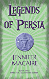 Legends of Persia (The Time for Alexander Book 2)
