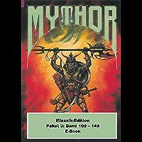 Mythor-Paket 3: Mythor-Heftromane 100 bis 149 (Mythor Paket Sammelband) (German Edition) book cover