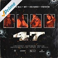 47 (feat. Stefflon Don) [Explicit]