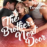 The Brothers Next Door: A Striker Brothers MFM Romance