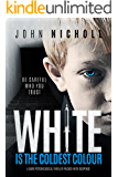 White is the Coldest Colour: A dark psychological thriller packed with suspense (Dr David Galbraith Book 1) (English Edition)
