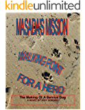 MASADA'S MISSION: Walking Point For A Hero (The Masada Series Book 2)