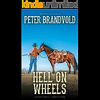 Hell on Wheels (A Sheriff Ben Stillman Western)