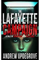 The Lafayette Campaign: a Tale of Deception and Elections (Frank Adversego Thrillers Book 2) Kindle Edition