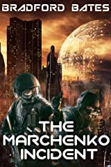 The Marchenko Incident (A Galactic Outlaws Story Book 1) Kindle Edition
