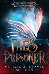 Fae's Prisoner (Queens of the Fae Book 4) Kindle Edition
