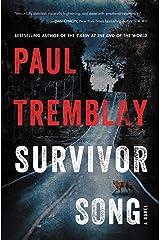 Survivor Song: A Novel Kindle Edition