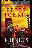 The Ides (Caesar's Spies Thriller Book 1)