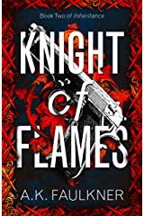 Knight of Flames (Inheritance Book 2) Kindle Edition