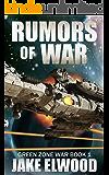 Rumors of War (Green Zone War Book 1)