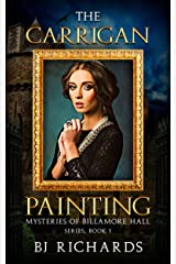 The Carrigan Painting: Mysteries of Billamore Hall Series, Book One Kindle Edition