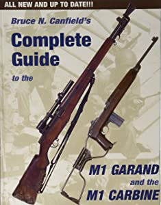 the m1 carbine owner\u0027s guide larry l ruth 9781888722093 amazoncomplete guide to the m1 garand and the m1 carbine